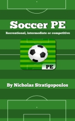 Soccer in Physical Education: Defend, Dribble, Pass, & Shoot!